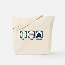Eat Sleep Admissions Tote Bag