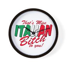 Miss Italian Bitch Wall Clock