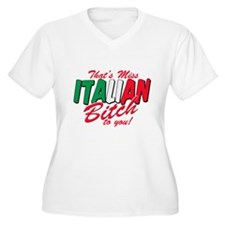 Miss Italian Bitch T-Shirt