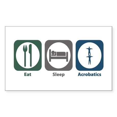 Eat Sleep Acrobatics Rectangle Sticker