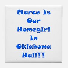 Marce Is Our Homegirl Tile Coaster