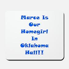 Marce Is Our Homegirl Mousepad