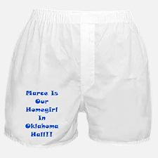 Marce Is Our Homegirl Boxer Shorts