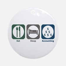 Eat Sleep Accounting Ornament (Round)