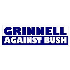 Grinnell Against Bush (bumper sticker)