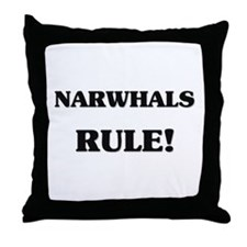 Narwhals Rule Throw Pillow