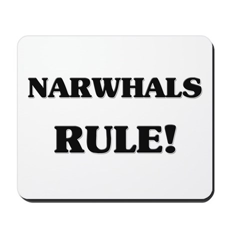 Narwhals Rule Mousepad
