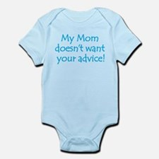 My Mom doesn't want your advice! Onesie