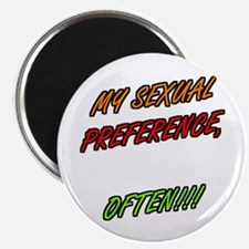 SEXUAL PREFERENCE-OFTEN 4 Magnet