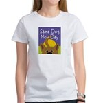 Same Dog, New Day Women's T-Shirt
