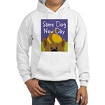 Same Dog, New Day Hooded Sweatshirt