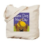 Same Dog, New Day Tote Bag