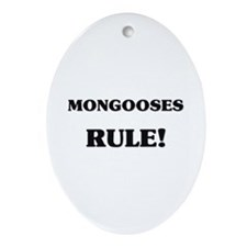 Mongooses Rule Oval Ornament