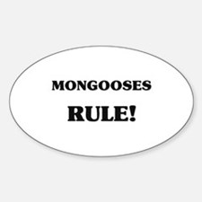 Mongooses Rule Oval Decal