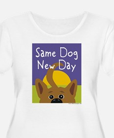 Same Dog, New Day T-Shirt