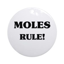 Moles Rule Ornament (Round)