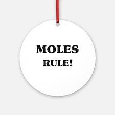 Moles Rule Ornament (Round)