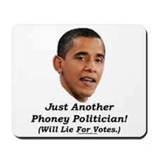 """Just a Phoney"" Mousepad"