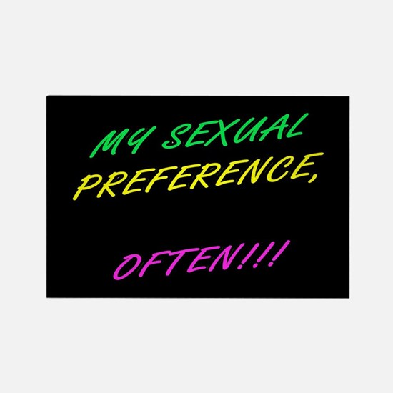SEXUAL PREFERENCE-OFTEN! 5- Rectangle Magnet