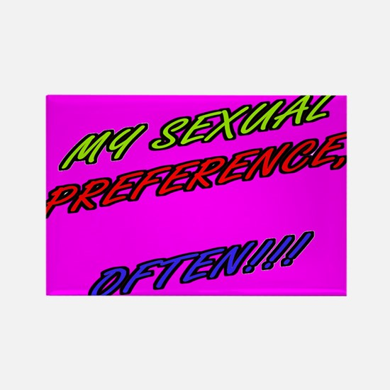 SEXUAL PREFERENCE-OFTEN! 7 Rectangle Magnet