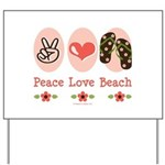 Peace Love Beach Flip Flop Yard Sign