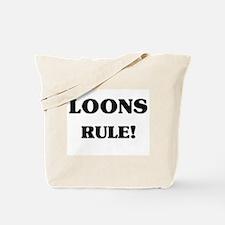 Loons Rule Tote Bag