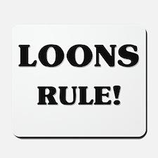 Loons Rule Mousepad