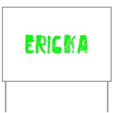 Ericka Faded (Green) Yard Sign