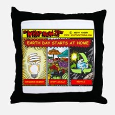 Earth Day starts at home Throw Pillow