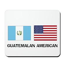 Guatemalan American Mousepad