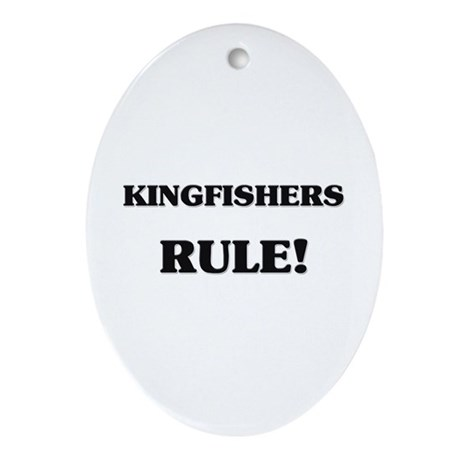 Kingfishers Rule Oval Ornament