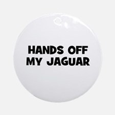 hands off my Jaguar Ornament (Round)