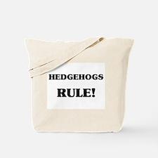 Hedgehogs Rule Tote Bag
