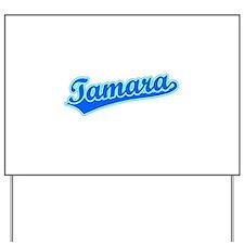 Retro Tamara (Blue) Yard Sign