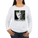 God Still Love You! Women's Long Sleeve T-Shirt
