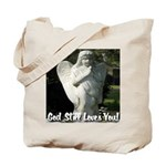 God Still Love You! Tote Bag