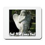 God Still Love You! Mousepad