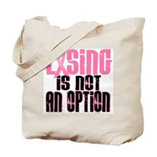 LOSING Is NOT An Option 5 (BC) Tote Bag