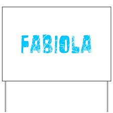 Fabiola Faded (Blue) Yard Sign