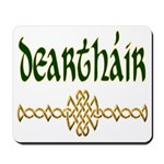 Brother in Gaelic (Knot) Mousepad