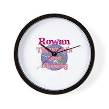 Rowan - World's Best Mommy Wall Clock