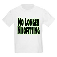 No Longer Nicofitting T-Shirt