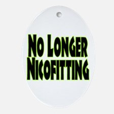 No Longer Nicofitting Oval Ornament