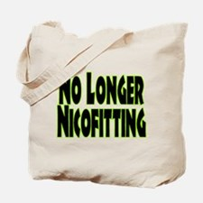 No Longer Nicofitting Tote Bag