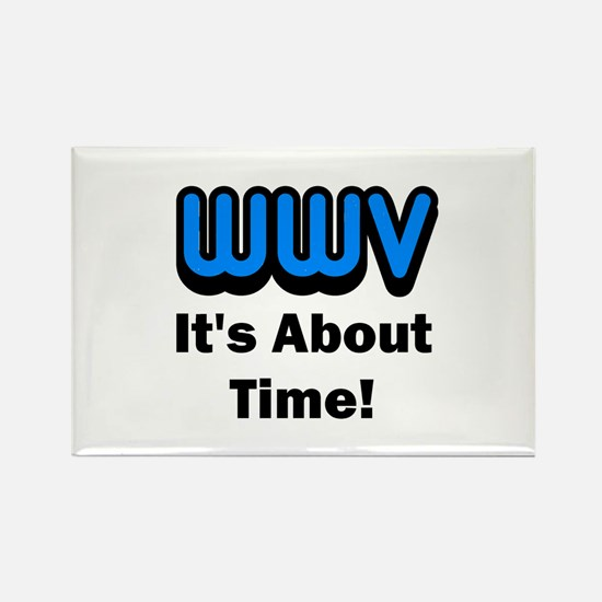 WWV, It's About Time! Rectangle Magnet
