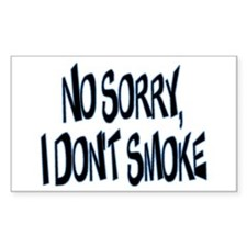 I Don't Smoke Rectangle Decal