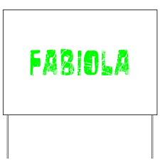 Fabiola Faded (Green) Yard Sign