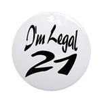 I'm Legal 21 Keepsake (Round)