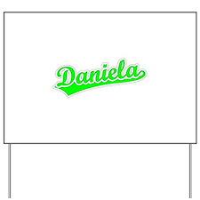 Retro Daniela (Green) Yard Sign