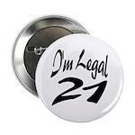 I'm Legal 21 Button